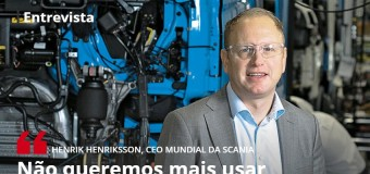 """Presidente da Scania: """"Não queremos mais usar combustíveis fósseis"""""""